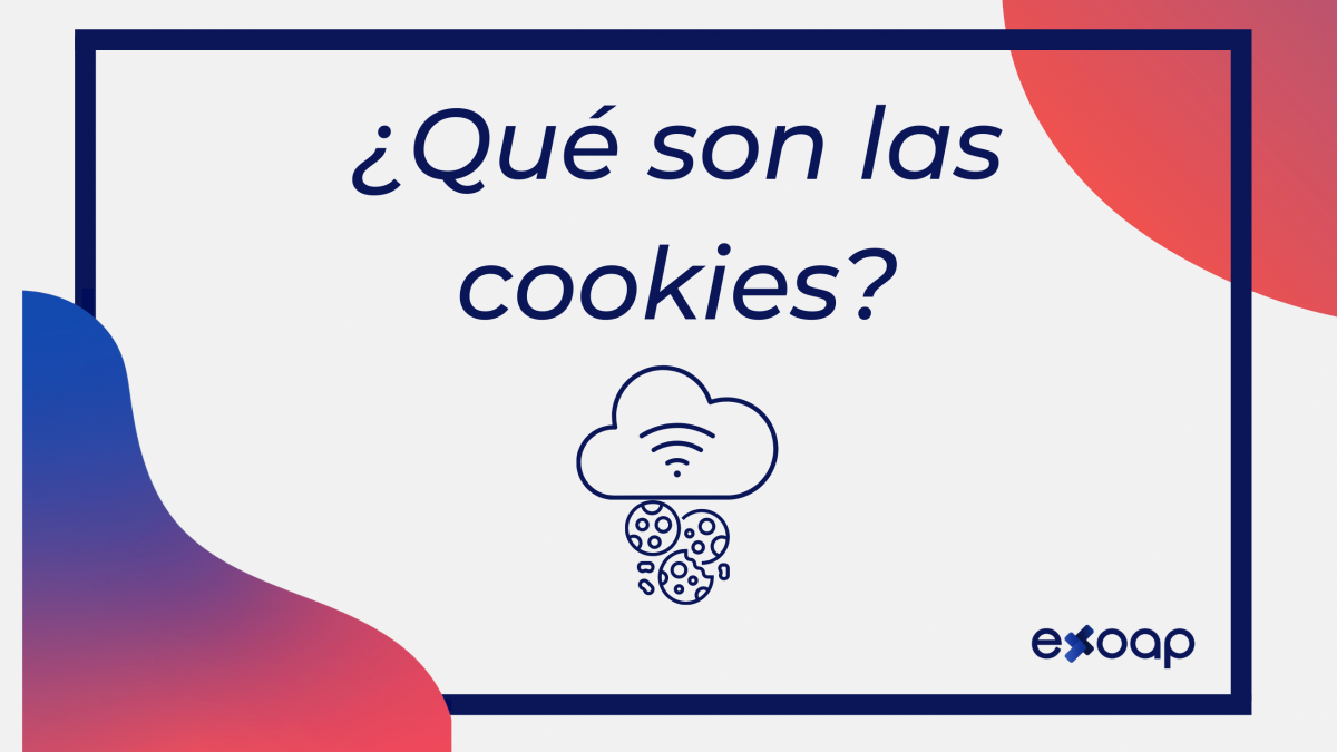 Cookies ¿qué son?