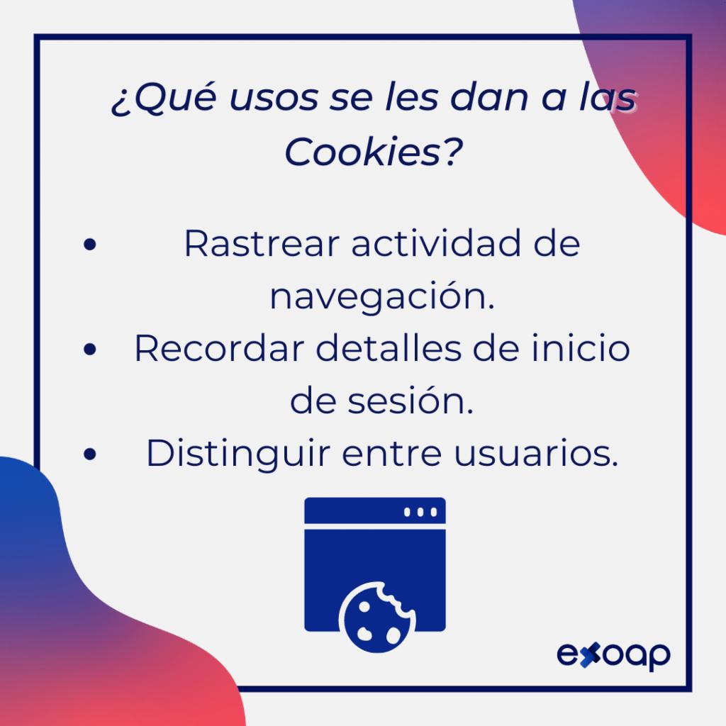 ¿Qué usos se les dan a las Cookies?