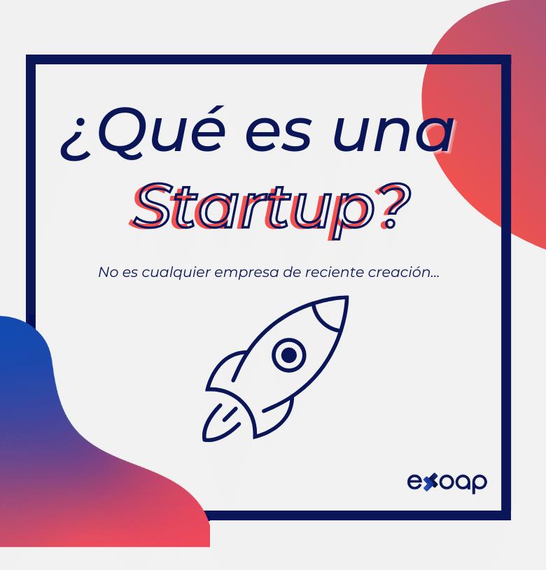 ¿Qué es una startup? - exoap