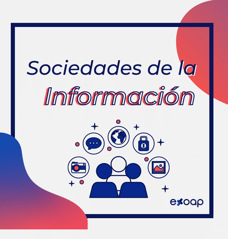 Sociedades de la Información - exoap