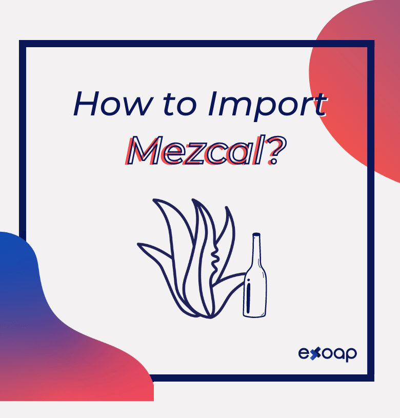 how to import mezcal